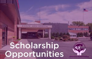 Applications Now Available as Gibson Area Hospital Auxiliary Set to Award Eight Scholarships in 2020